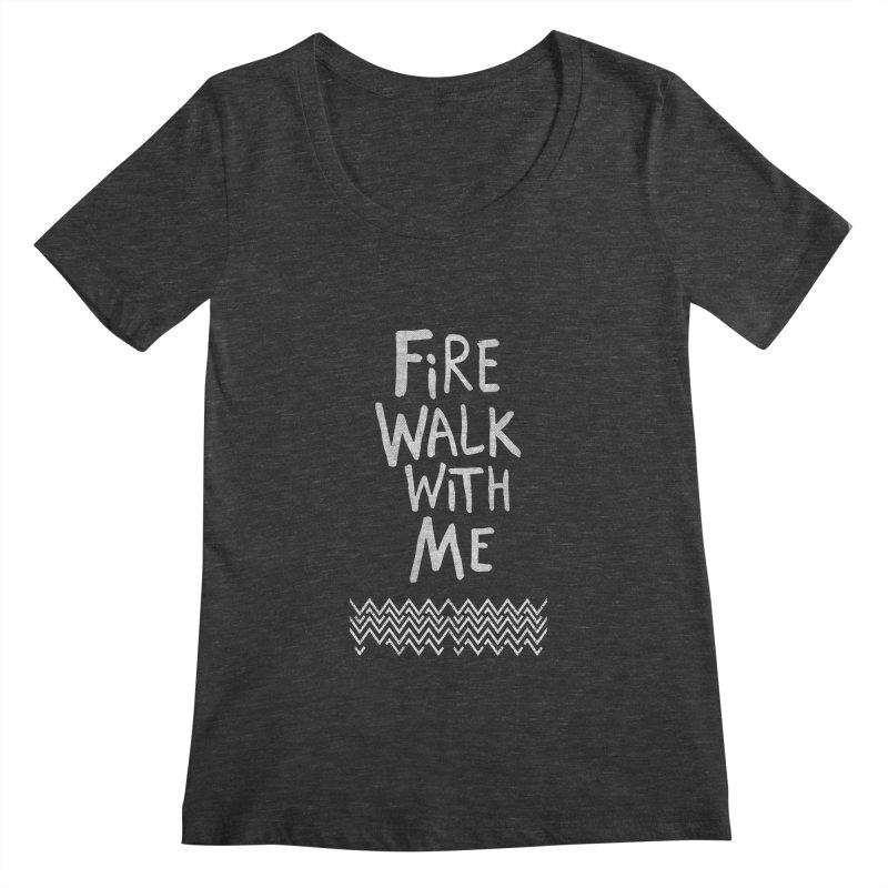 Fire Walk With Me Women's Scoopneck by Kodi Sershon