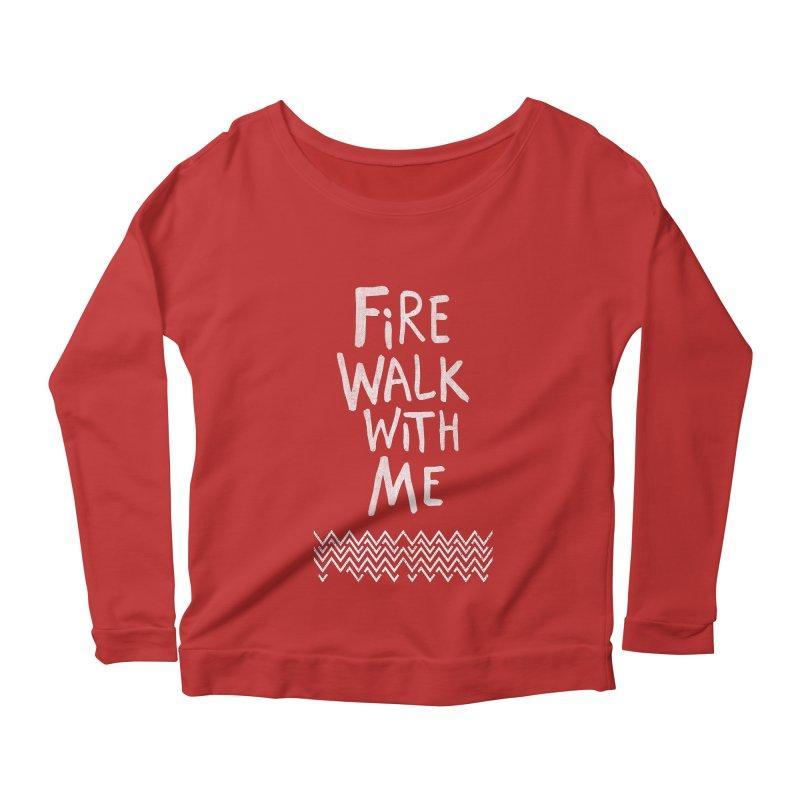 Fire Walk With Me Women's Longsleeve Scoopneck  by Kodi Sershon