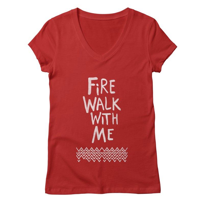 Fire Walk With Me Women's V-Neck by Kodi Sershon