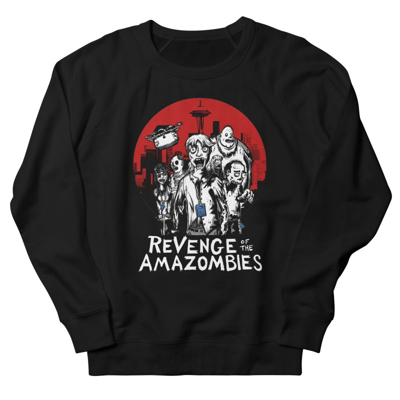 Revenge of the Amazombies Women's French Terry Sweatshirt by Kodi Sershon