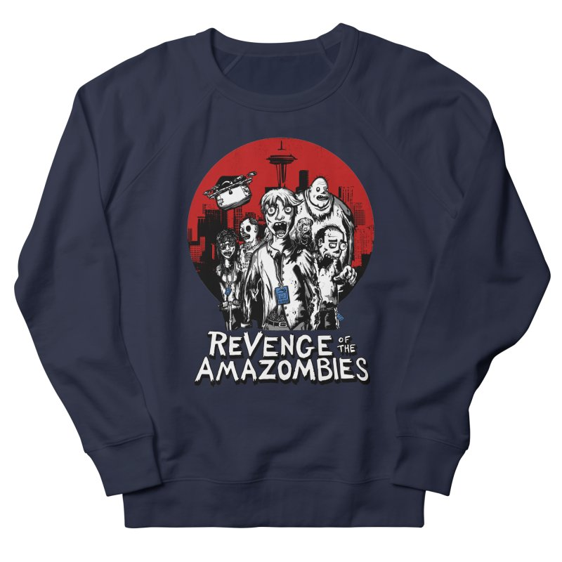 Revenge of the Amazombies Men's Sweatshirt by Kodi Sershon
