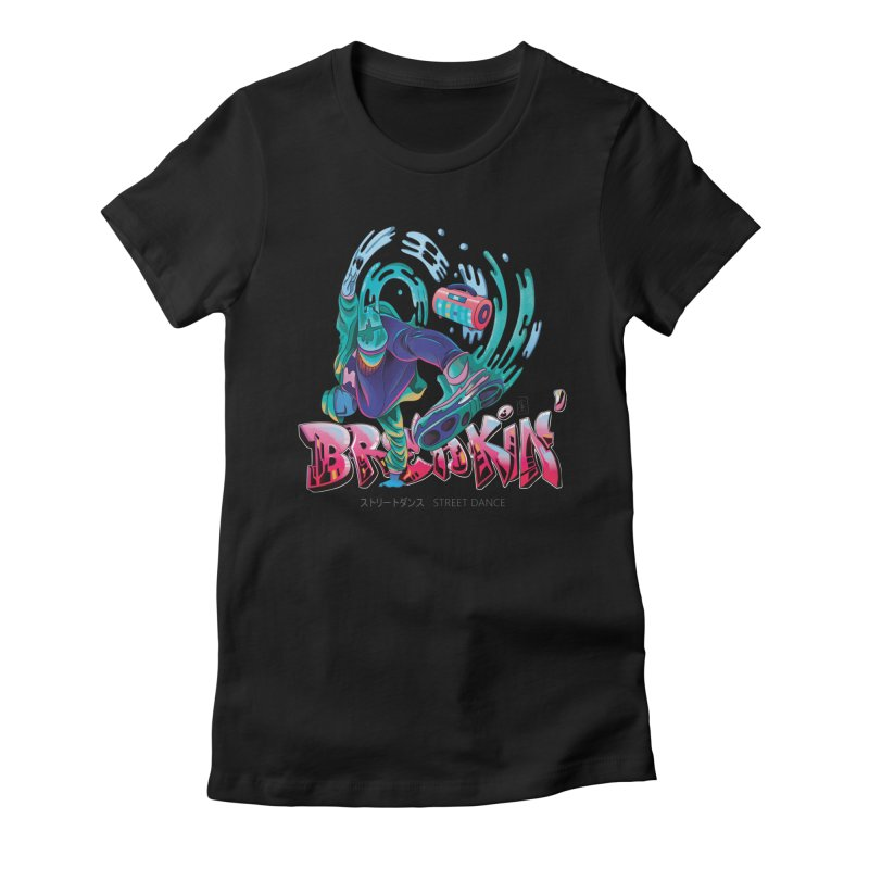 Breakin Women's Fitted T-Shirt by koi's Artist Shop