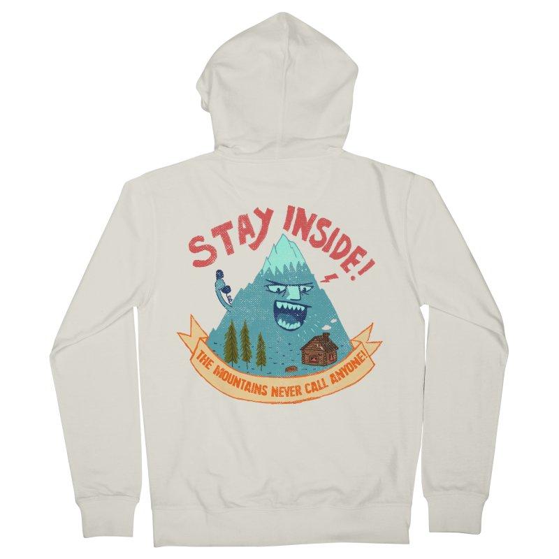 STAY INSIDE! Men's French Terry Zip-Up Hoody by kooky love's Artist Shop