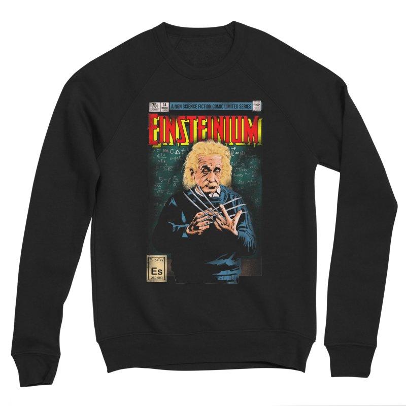 Einsteinium Men's Sponge Fleece Sweatshirt by kooky love's Artist Shop