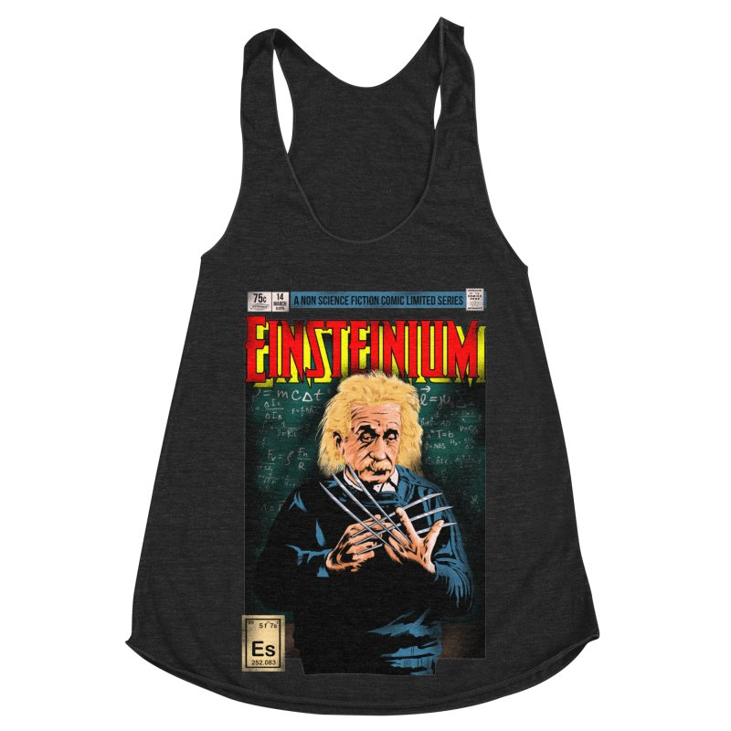 Einsteinium Women's Racerback Triblend Tank by kooky love's Artist Shop