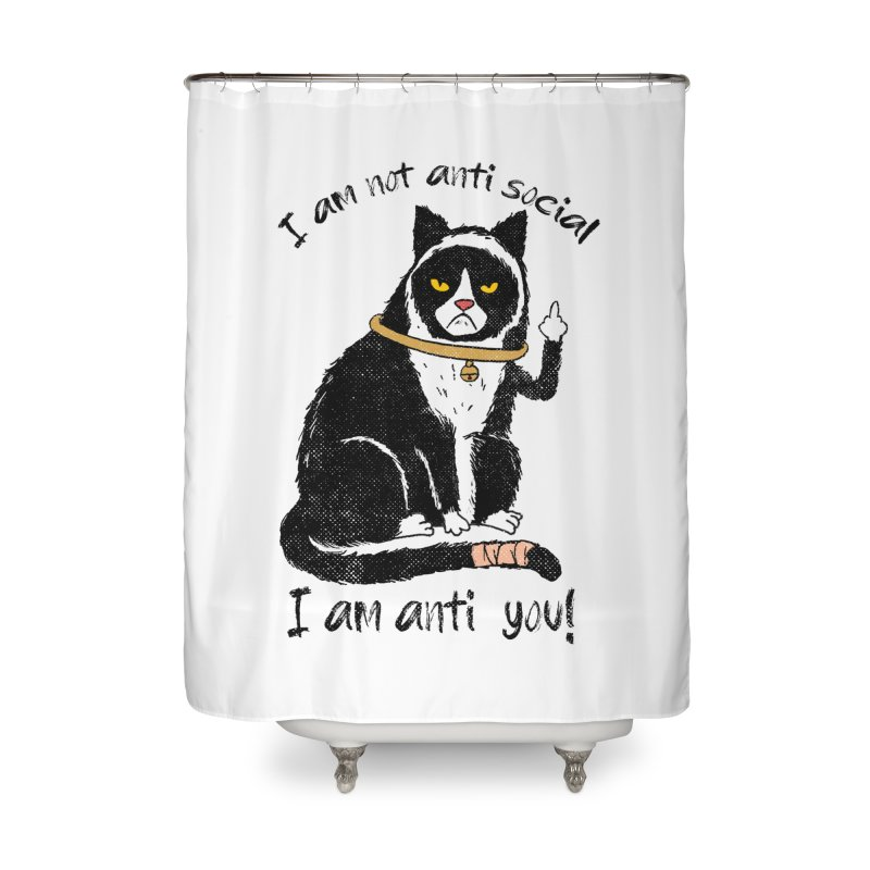 Anti you Home Shower Curtain by kooky love's Artist Shop