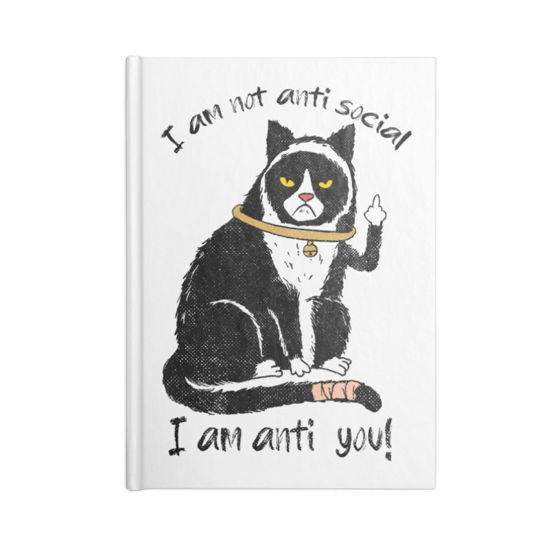 Anti you Accessories Lined Journal Notebook by kooky love's Artist Shop
