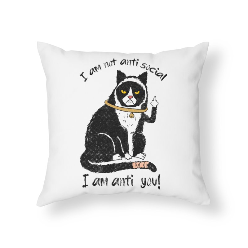 Anti you Home Throw Pillow by kooky love's Artist Shop