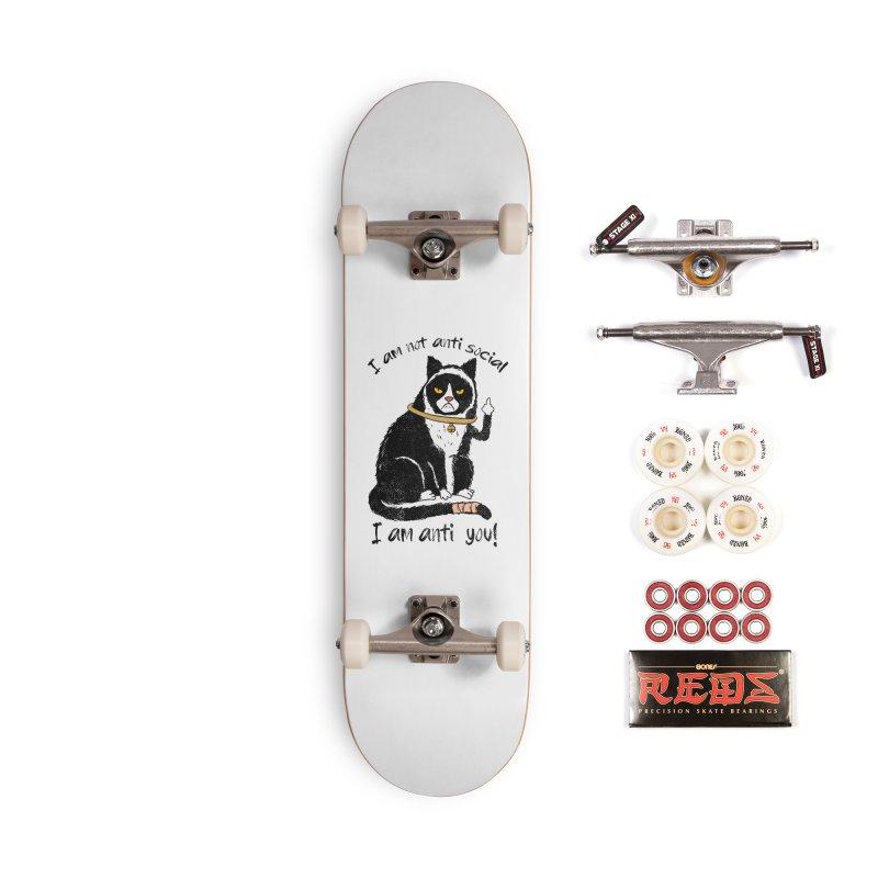 Anti you Accessories Complete - Pro Skateboard by kooky love's Artist Shop