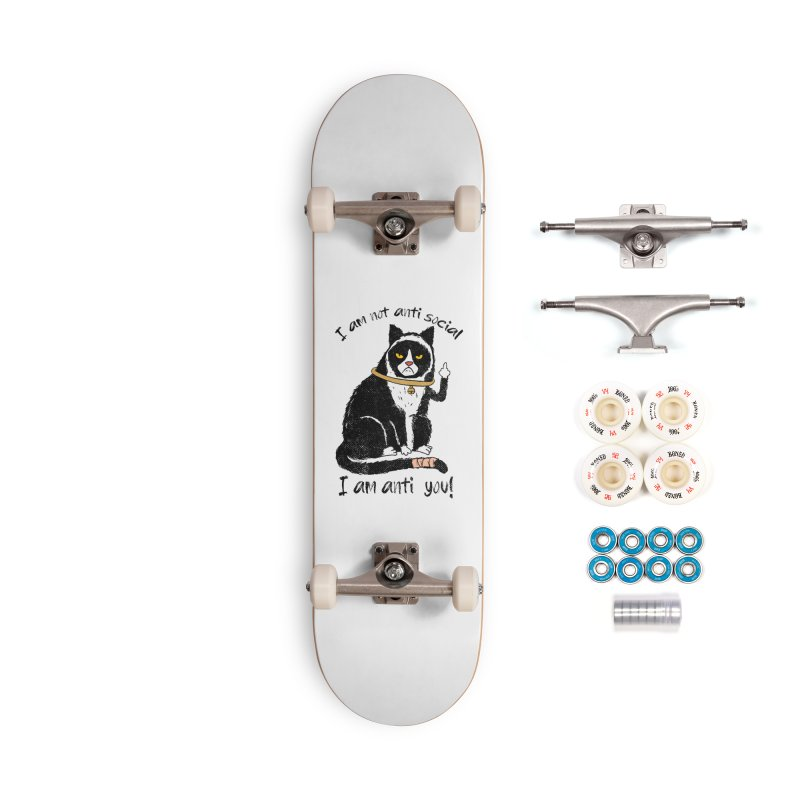 Anti you Accessories Complete - Premium Skateboard by kooky love's Artist Shop