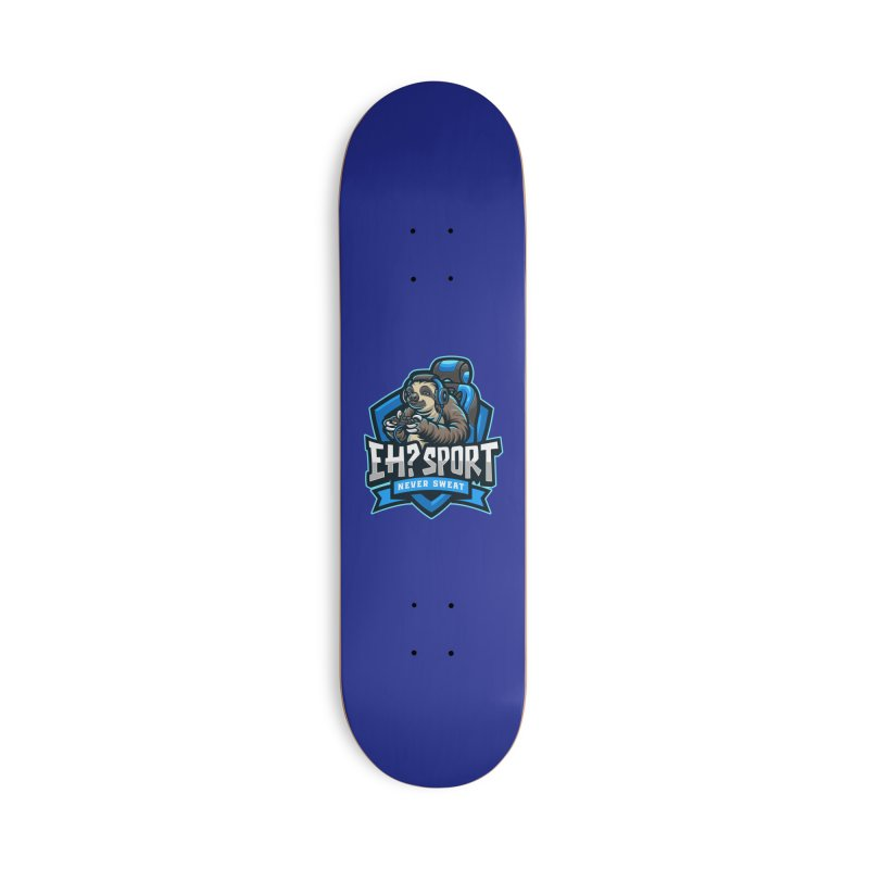 EH? SPORT Accessories Deck Only Skateboard by kooky love's Artist Shop