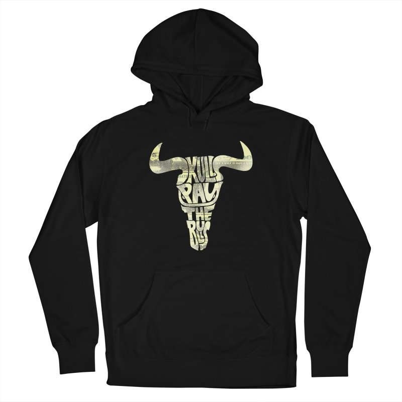 Skulls Pay The Bulls Women's French Terry Pullover Hoody by kooky love's Artist Shop