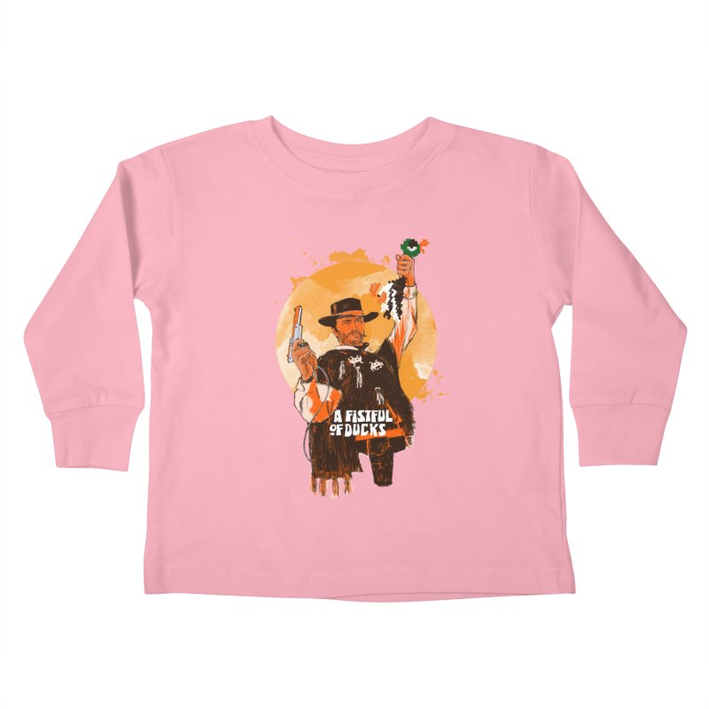 A Fistful of Ducks Kids Toddler Longsleeve T-Shirt by kooky love's Artist Shop
