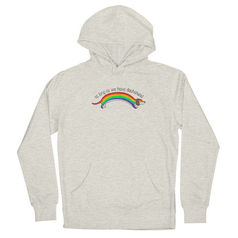 As long As We Have Dachshund Men's French Terry Pullover Hoody by kooky love's Artist Shop
