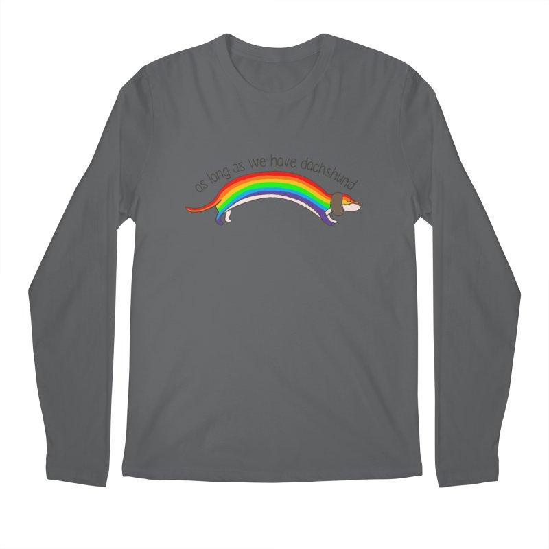 As long As We Have Dachshund Men's Regular Longsleeve T-Shirt by kooky love's Artist Shop