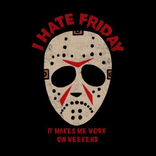 Design for I Hate Friday