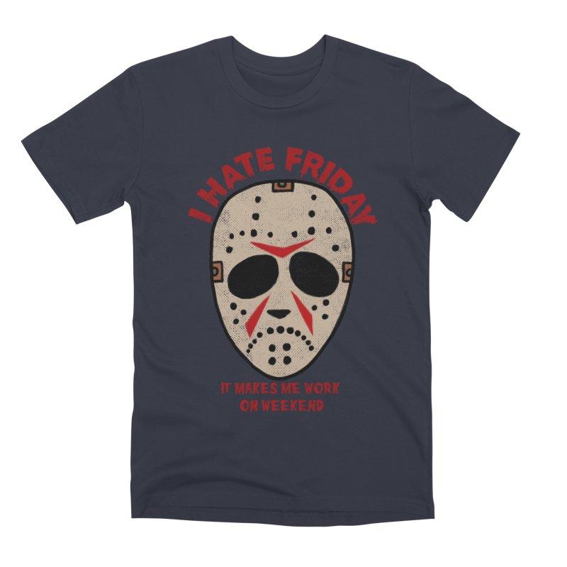 I Hate Friday Men's Premium T-Shirt by kooky love's Artist Shop