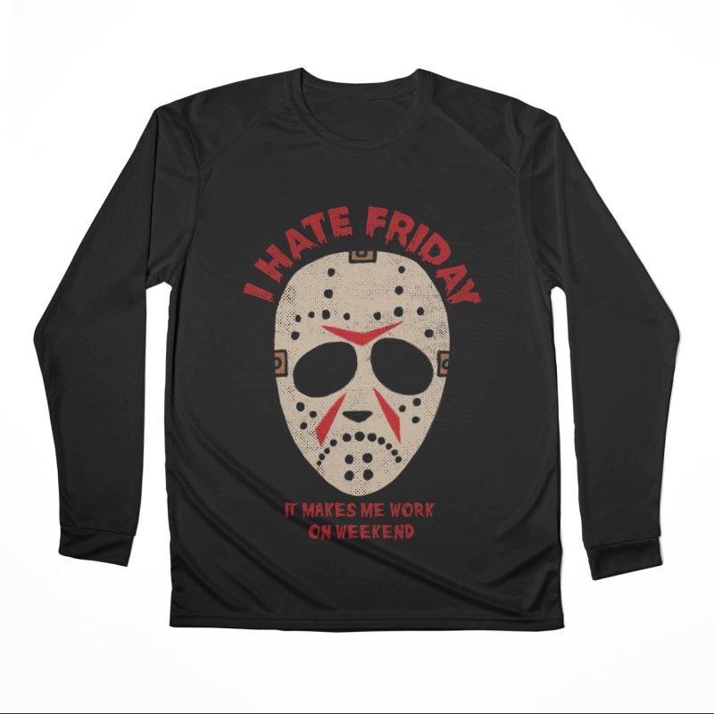 I Hate Friday Women's Performance Unisex Longsleeve T-Shirt by kooky love's Artist Shop