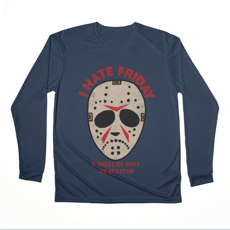 I Hate Friday Men's Performance Longsleeve T-Shirt by kooky love's Artist Shop