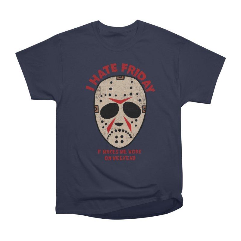 I Hate Friday Women's Heavyweight Unisex T-Shirt by kooky love's Artist Shop