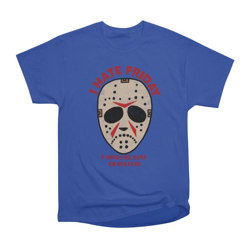 I Hate Friday Men's Heavyweight T-Shirt by kooky love's Artist Shop