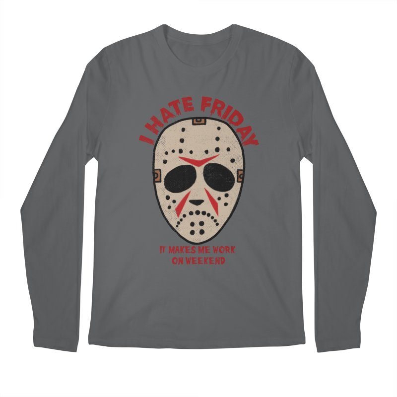 I Hate Friday Men's Longsleeve T-Shirt by kooky love's Artist Shop