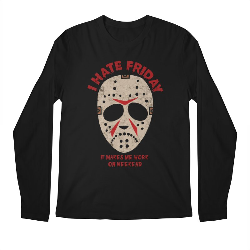 I Hate Friday Men's Regular Longsleeve T-Shirt by kooky love's Artist Shop
