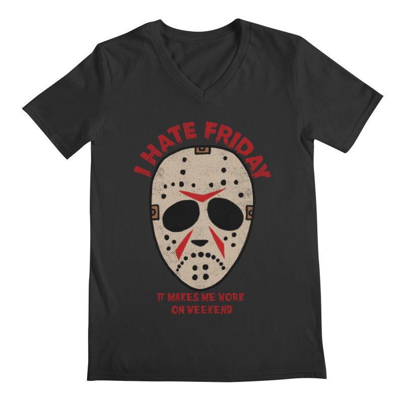 I Hate Friday Men's Regular V-Neck by kooky love's Artist Shop