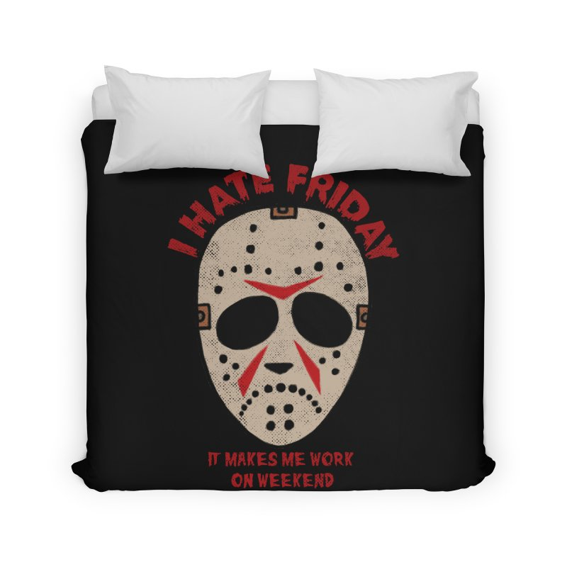 I Hate Friday Home Duvet by kooky love's Artist Shop