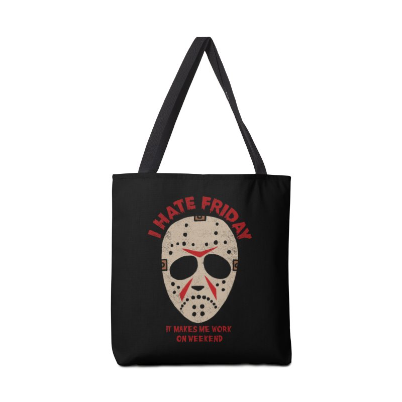 I Hate Friday Accessories Tote Bag Bag by kooky love's Artist Shop