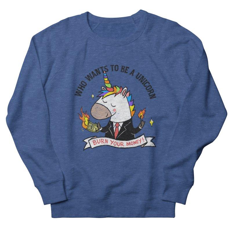 Burning Money Women's French Terry Sweatshirt by kooky love's Artist Shop