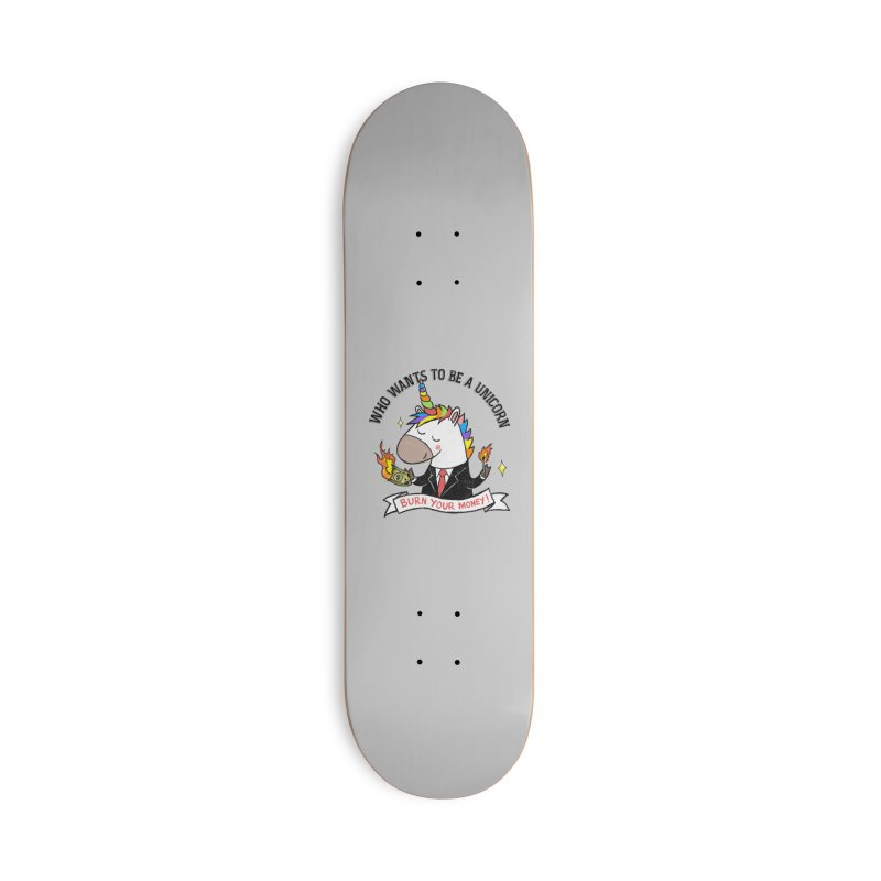 Burning Money Accessories Skateboard by kooky love's Artist Shop