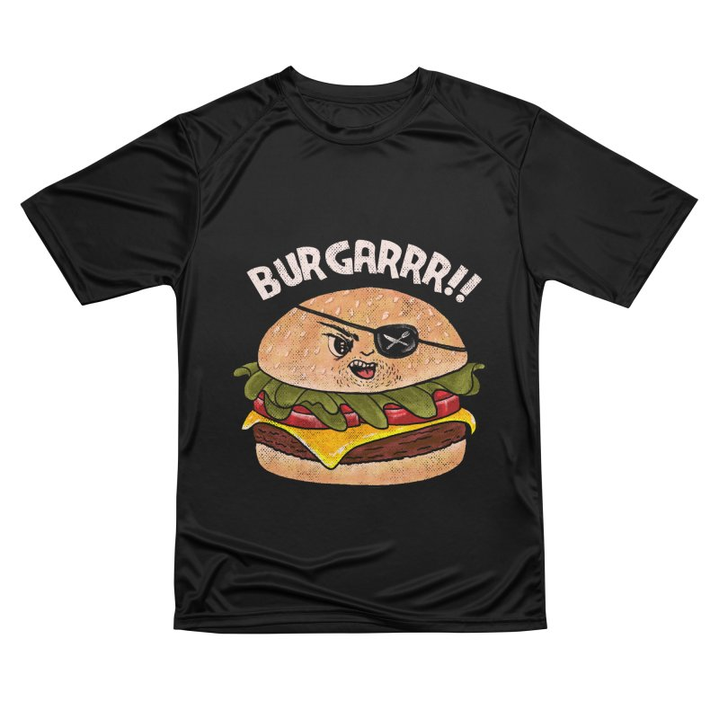 BURGARRR! Women's Performance Unisex T-Shirt by kooky love's Artist Shop