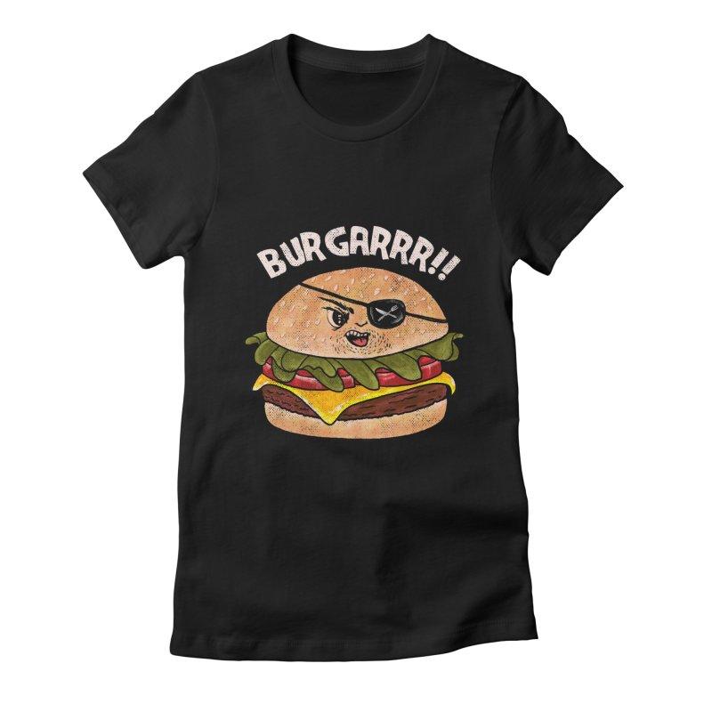 BURGARRR! Women's Fitted T-Shirt by kooky love's Artist Shop
