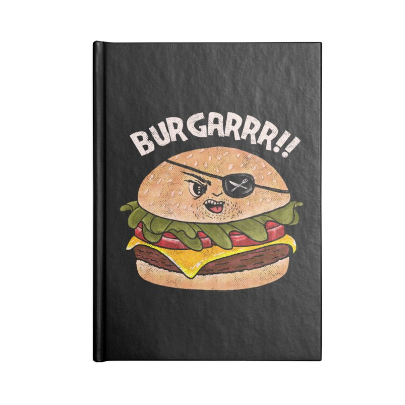BURGARRR! Accessories Blank Journal Notebook by kooky love's Artist Shop