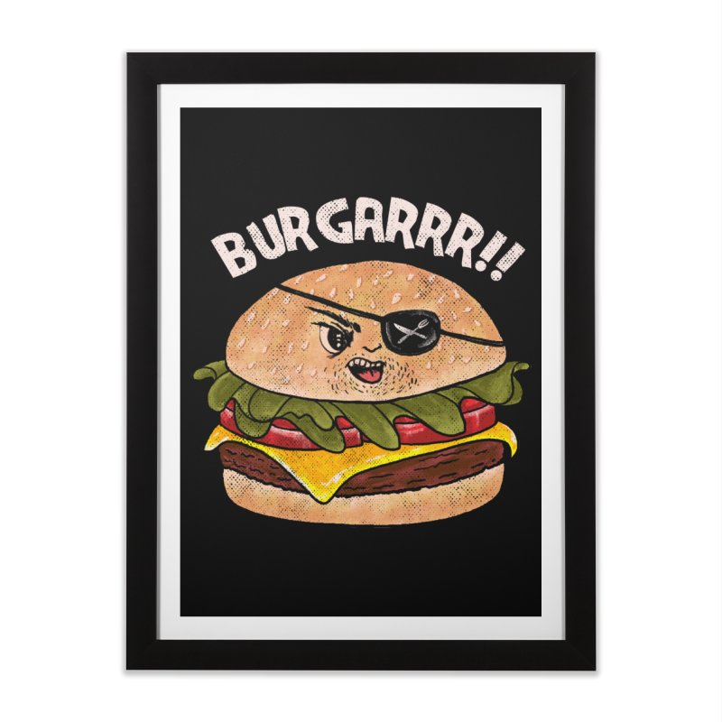 BURGARRR! Home Framed Fine Art Print by kooky love's Artist Shop