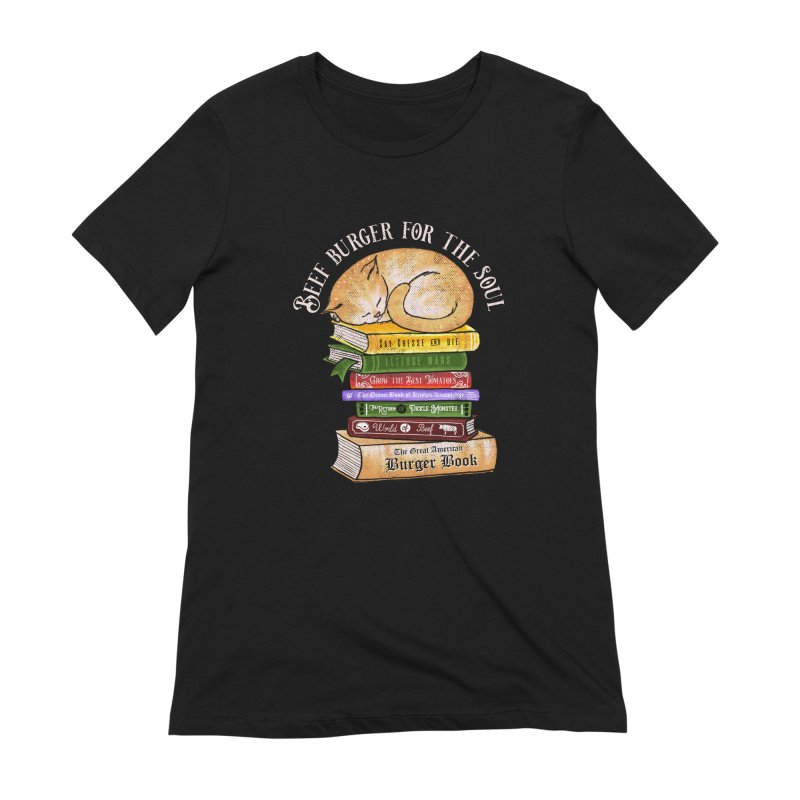 Beef Burger for The Soul Women's Extra Soft T-Shirt by kooky love's Artist Shop