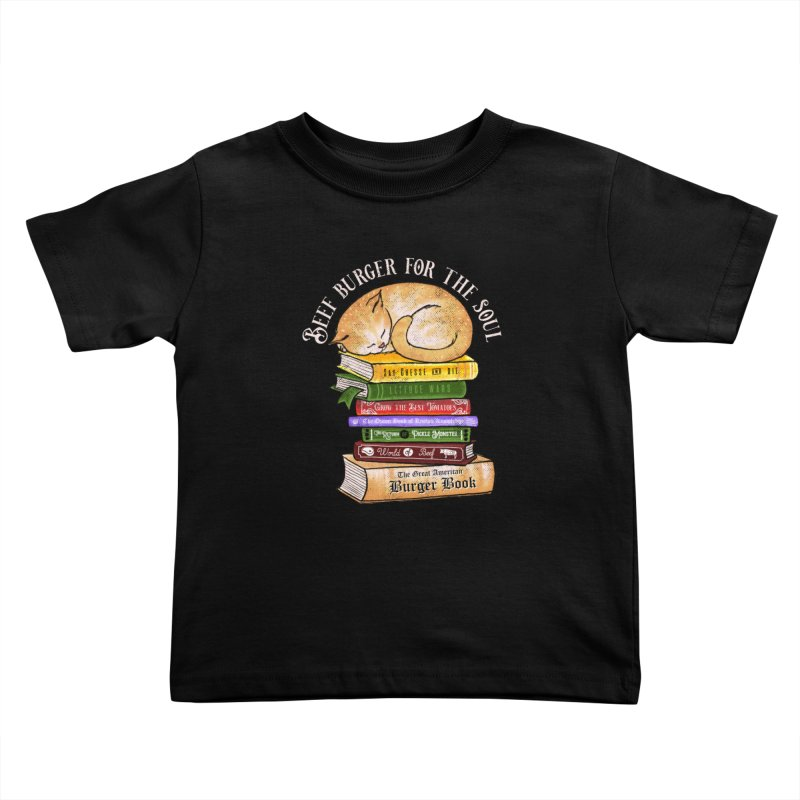 Beef Burger for The Soul Kids Toddler T-Shirt by kooky love's Artist Shop