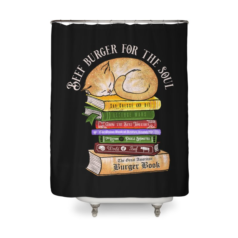 Beef Burger for The Soul Home Shower Curtain by kooky love's Artist Shop