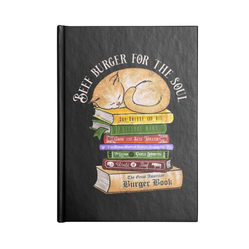 Beef Burger for The Soul Accessories Lined Journal Notebook by kooky love's Artist Shop
