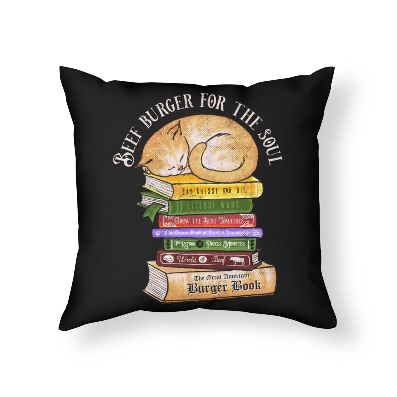 Beef Burger for The Soul Home Throw Pillow by kooky love's Artist Shop