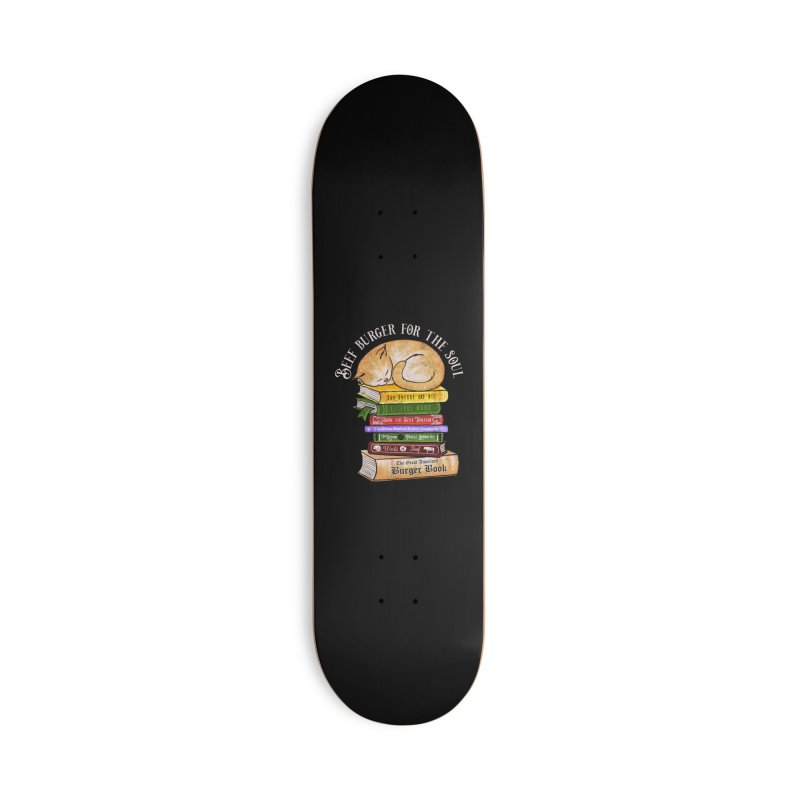 Beef Burger for The Soul Accessories Deck Only Skateboard by kooky love's Artist Shop