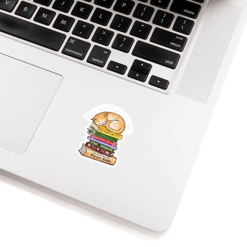 Beef Burger for The Soul Accessories Sticker by kooky love's Artist Shop