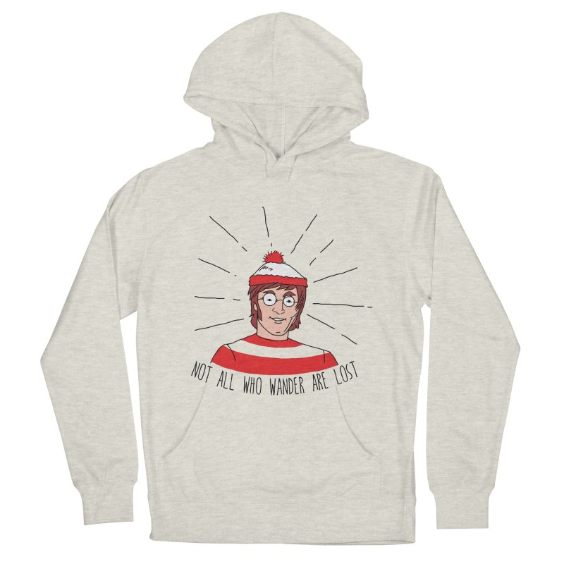 Not who wander are lost  Men's Pullover Hoody by kooky love's Artist Shop
