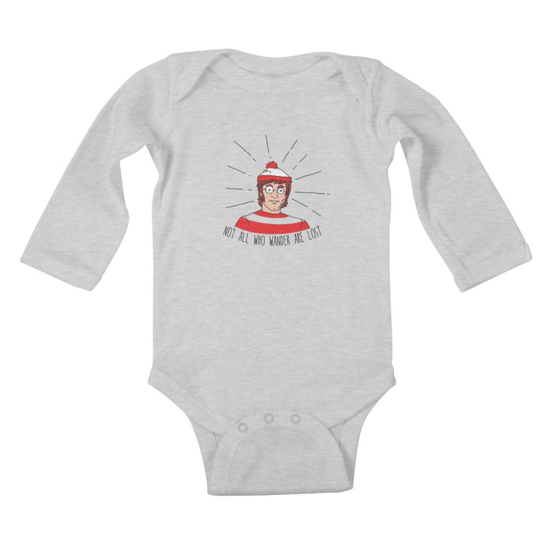 Not who wander are lost  Kids Baby Longsleeve Bodysuit by kooky love's Artist Shop