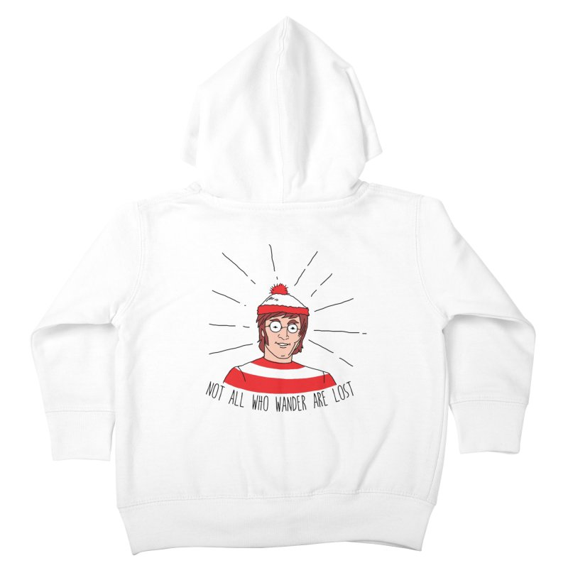 Not who wander are lost  Kids Toddler Zip-Up Hoody by kooky love's Artist Shop