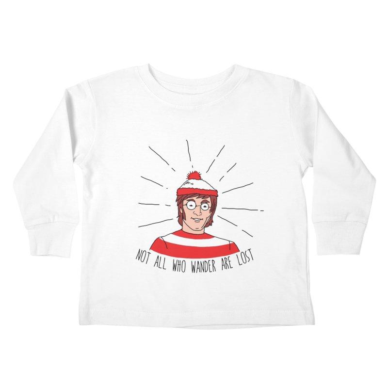 Not who wander are lost  Kids Toddler Longsleeve T-Shirt by kooky love's Artist Shop