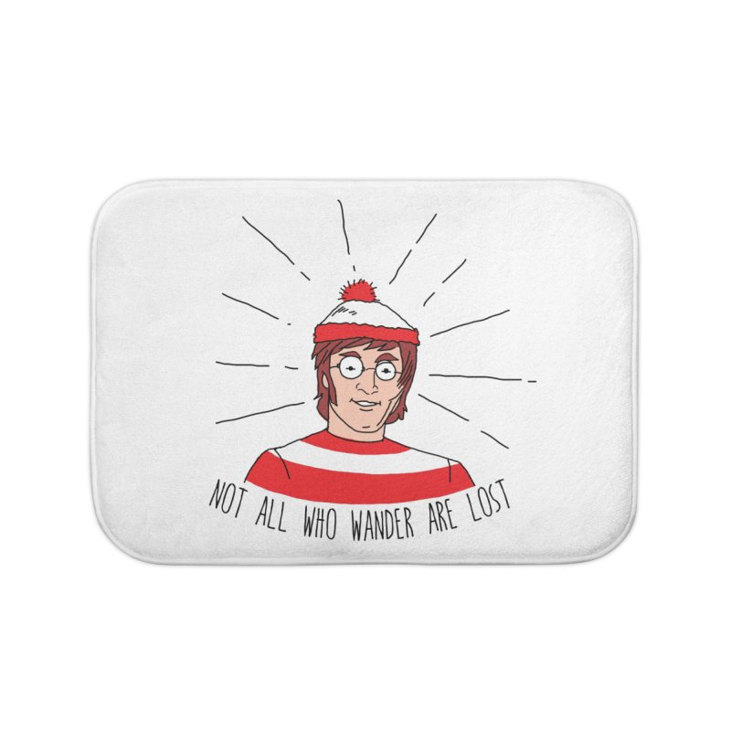 Not who wander are lost  Home Bath Mat by kooky love's Artist Shop