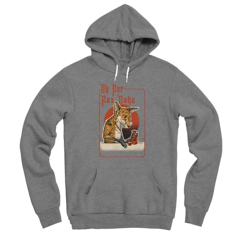 Oh For Fox Sake Women's Pullover Hoody by kooky love's Artist Shop