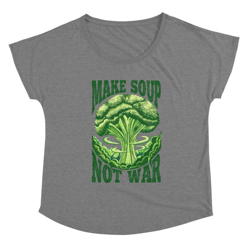 MAKE SOUP NOT WAR Women's Scoop Neck by kooky love's Artist Shop